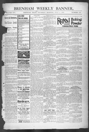 Primary view of object titled 'Brenham Weekly Banner. (Brenham, Tex.), Vol. 16, No. 156, Ed. 1, Thursday, July 9, 1891'.