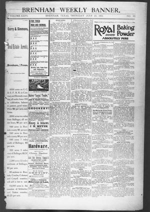 Primary view of object titled 'Brenham Weekly Banner. (Brenham, Tex.), Vol. 26, No. 30, Ed. 1, Thursday, July 30, 1891'.