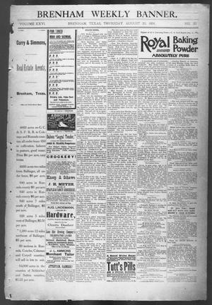 Primary view of object titled 'Brenham Weekly Banner. (Brenham, Tex.), Vol. 26, No. 33, Ed. 1, Thursday, August 20, 1891'.