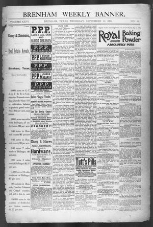 Primary view of object titled 'Brenham Weekly Banner. (Brenham, Tex.), Vol. 26, No. 36, Ed. 1, Thursday, September 10, 1891'.