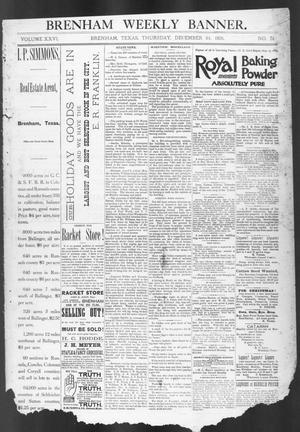 Primary view of object titled 'Brenham Weekly Banner. (Brenham, Tex.), Vol. 26, No. 51, Ed. 1, Thursday, December 24, 1891'.