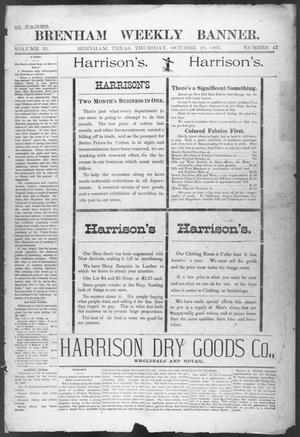 Primary view of object titled 'Brenham Weekly Banner. (Brenham, Tex.), Vol. 31, No. 47, Ed. 1, Thursday, October 28, 1897'.