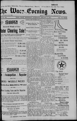 Primary view of object titled 'The Waco Evening News. (Waco, Tex.), Vol. 6, No. 158, Ed. 1, Wednesday, January 17, 1894'.