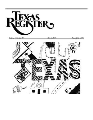 Primary view of object titled 'Texas Register, Volume 44, Number 22, Pages 2643-2798, May 31, 2019'.