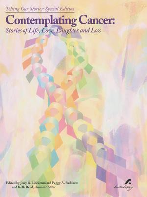 Contemplating Cancer: Stories of Life, Love, Laughter and Loss