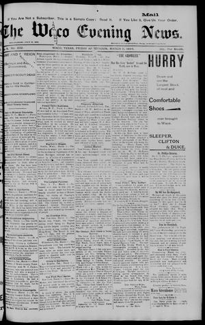 Primary view of object titled 'The Waco Evening News. (Waco, Tex.), Vol. 6, No. 202, Ed. 1, Friday, March 9, 1894'.