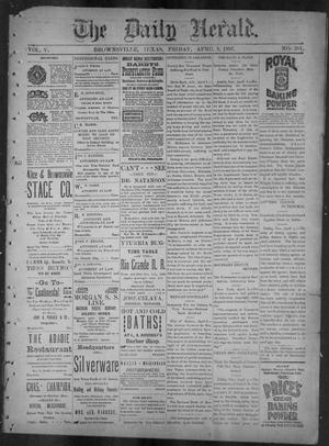 Primary view of object titled 'The Daily Herald (Brownsville, Tex.), Vol. 5, No. 204, Ed. 1, Friday, April 9, 1897'.