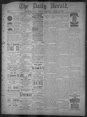 Primary view of object titled 'The Daily Herald (Brownsville, Tex.), Vol. 5, No. 207, Ed. 1, Tuesday, April 13, 1897'.
