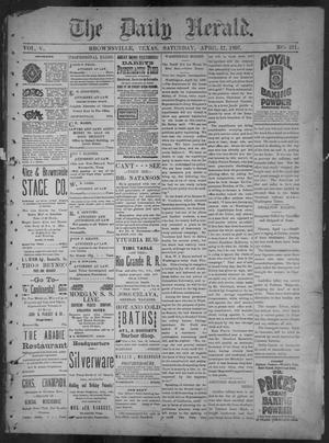 Primary view of object titled 'The Daily Herald (Brownsville, Tex.), Vol. 5, No. 211, Ed. 1, Saturday, April 17, 1897'.