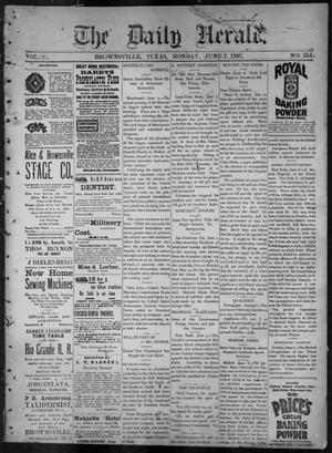 Primary view of object titled 'The Daily Herald (Brownsville, Tex.), Vol. 5, No. 254, Ed. 1, Monday, June 7, 1897'.