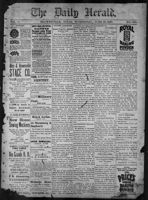 Primary view of object titled 'The Daily Herald (Brownsville, Tex.), Vol. 5, No. 308, Ed. 1, Wednesday, June 30, 1897'.