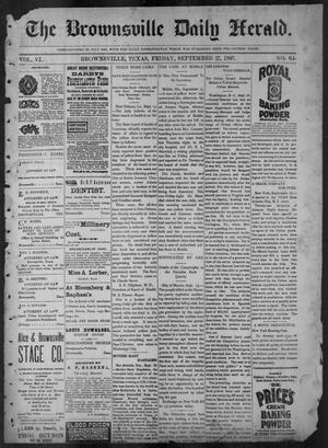 Primary view of The Brownsville Daily Herald. (Brownsville, Tex.), Vol. 6, No. 64, Ed. 1, Friday, September 17, 1897