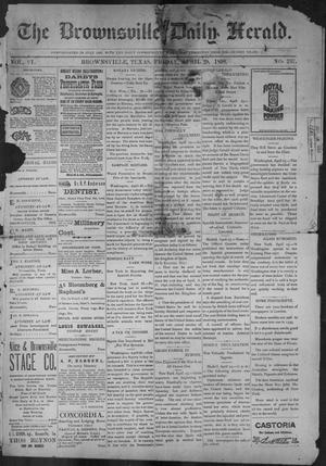 Primary view of object titled 'The Brownsville Daily Herald. (Brownsville, Tex.), Vol. 6, No. 257, Ed. 1, Friday, April 29, 1898'.
