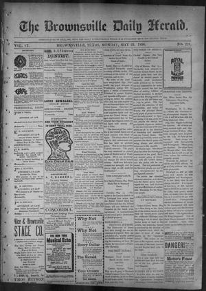 Primary view of object titled 'The Brownsville Daily Herald. (Brownsville, Tex.), Vol. 6, No. 276, Ed. 1, Monday, May 23, 1898'.