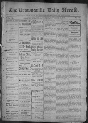 Primary view of object titled 'The Brownsville Daily Herald. (Brownsville, Tex.), Vol. 7, No. 131, Ed. 1, Monday, November 21, 1898'.