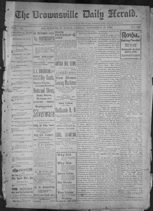 Primary view of object titled 'The Brownsville Daily Herald. (Brownsville, Tex.), Vol. 7, No. 135, Ed. 1, Friday, November 25, 1898'.