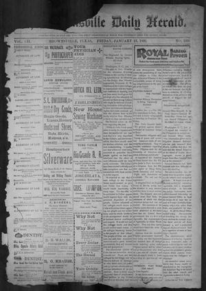 Primary view of object titled 'The Brownsville Daily Herald. (Brownsville, Tex.), Vol. 7, No. 180, Ed. 1, Friday, January 13, 1899'.