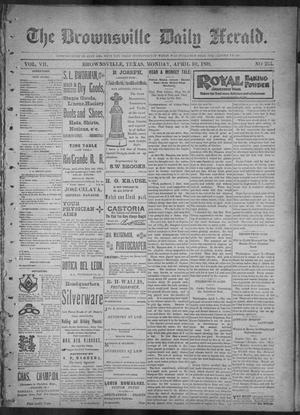 Primary view of object titled 'The Brownsville Daily Herald. (Brownsville, Tex.), Vol. 7, No. 255, Ed. 1, Monday, April 10, 1899'.
