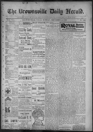 Primary view of object titled 'The Brownsville Daily Herald. (Brownsville, Tex.), Vol. 8, No. 132, Ed. 1, Monday, December 4, 1899'.
