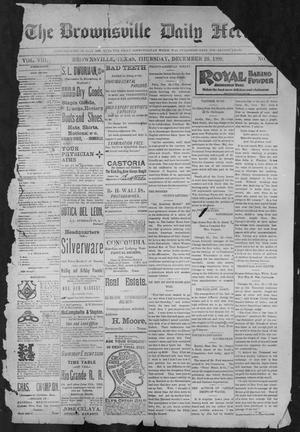 Primary view of object titled 'The Brownsville Daily Herald. (Brownsville, Tex.), Vol. 8, No. 153, Ed. 1, Thursday, December 28, 1899'.