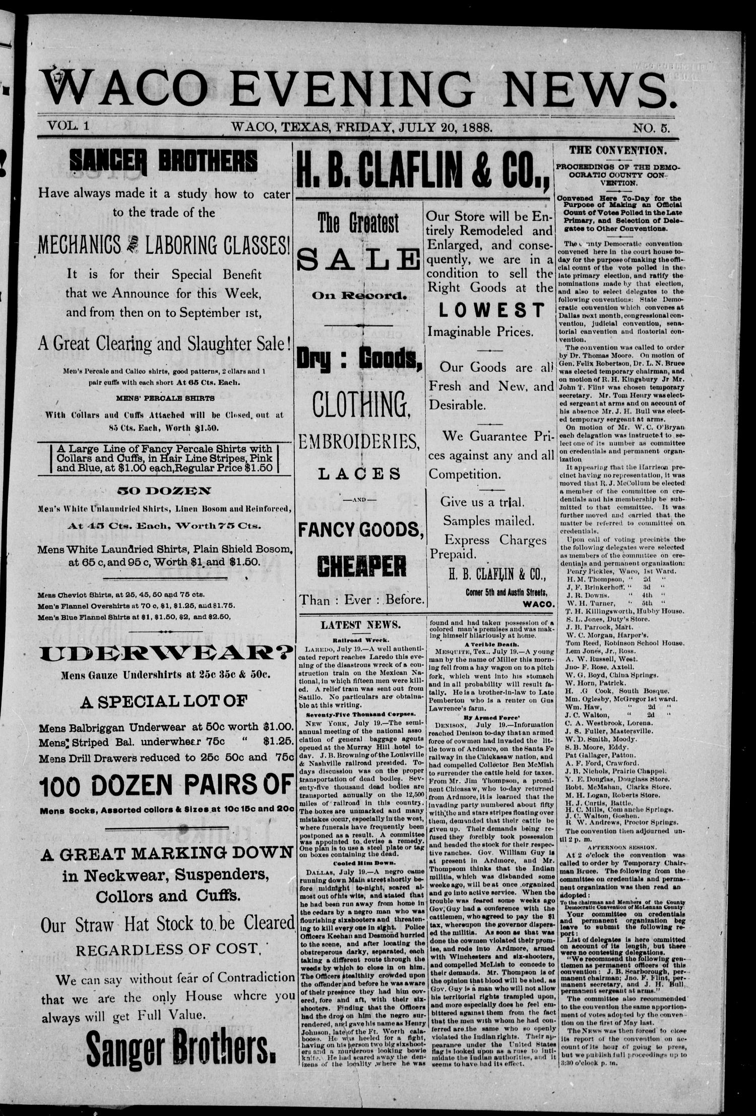 Waco Evening News. (Waco, Tex.), Vol. 1, No. 5, Ed. 1, Friday, July 20, 1888                                                                                                      [Sequence #]: 1 of 4