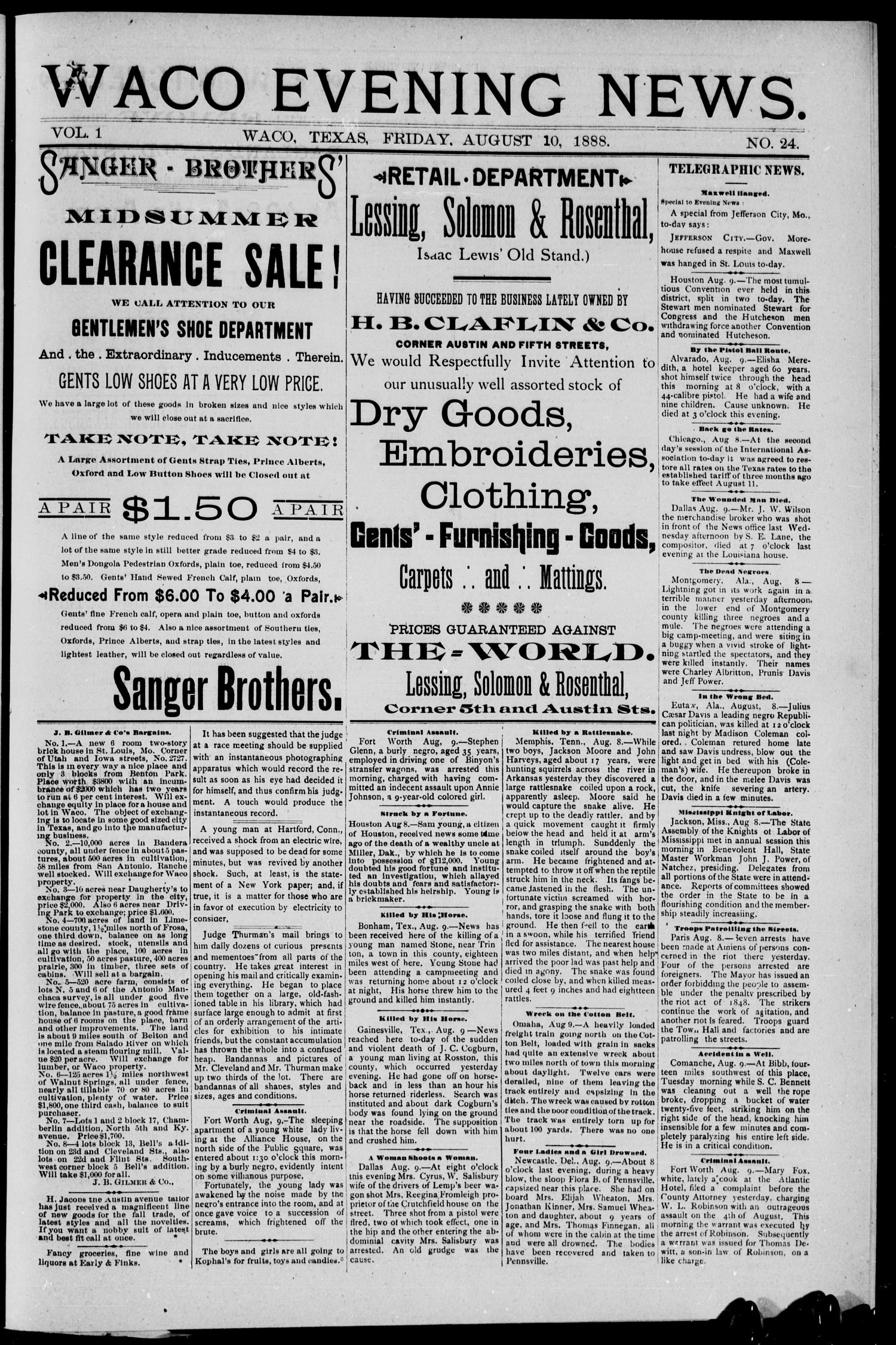 Waco Evening News. (Waco, Tex.), Vol. 1, No. 24, Ed. 1, Friday, August 10, 1888                                                                                                      [Sequence #]: 1 of 4