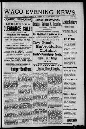 Waco Evening News. (Waco, Tex.), Vol. 1, No. 28, Ed. 1, Wednesday, August 15, 1888