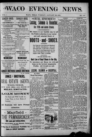Waco Evening News. (Waco, Tex.), Vol. 1, No. 167, Ed. 1, Tuesday, January 22, 1889