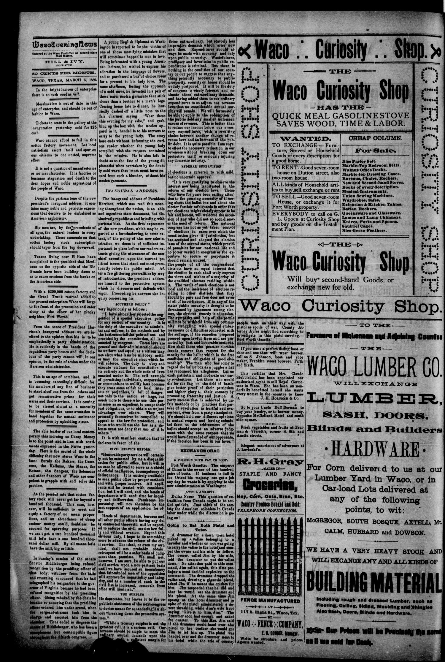 Waco Evening News. (Waco, Tex.), Vol. 1, No. 203, Ed. 1, Tuesday, March 5, 1889                                                                                                      [Sequence #]: 2 of 4