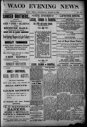 Waco Evening News. (Waco, Tex.), Vol. 1, No. 209, Ed. 1, Wednesday, March 13, 1889