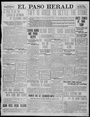 Primary view of object titled 'El Paso Herald (El Paso, Tex.), Ed. 1, Thursday, March 10, 1910'.