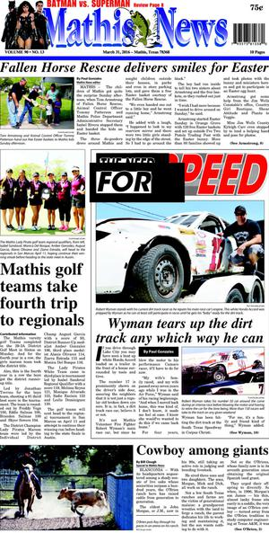 Primary view of Mathis News (Mathis, Tex.), Vol. 90, No. 13, Ed. 1 Thursday, March 31, 2016