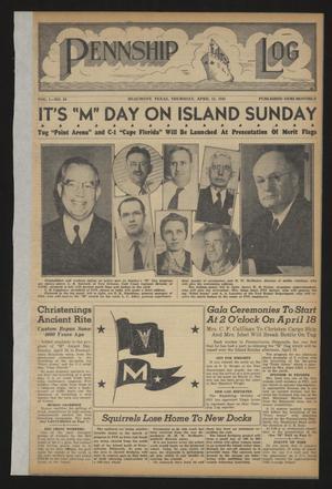 Pennship Log (Beaumont, Tex.), Vol. 1, No. 10, Ed. 1 Thursday, April 15, 1943