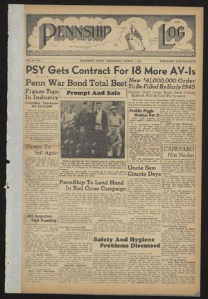 Pennship Log (Beaumont, Tex.), Vol. 2, No. 7, Ed. 1 Wednesday, March 1, 1944