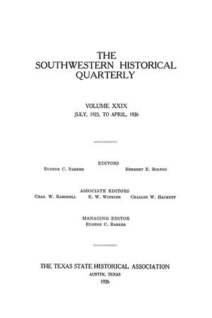 Primary view of object titled 'The Southwestern Historical Quarterly, Volume 29, July 1925 - April, 1926'.