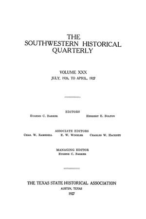 Primary view of object titled 'The Southwestern Historical Quarterly, Volume 30, July 1926 - April, 1927'.