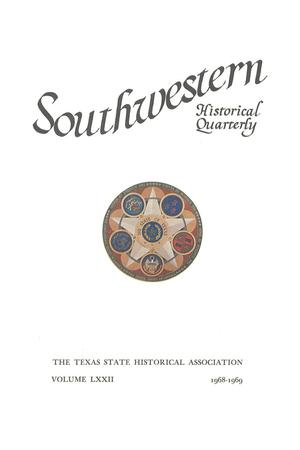 Primary view of object titled 'The Southwestern Historical Quarterly, Volume 72, July 1968 - April, 1969'.