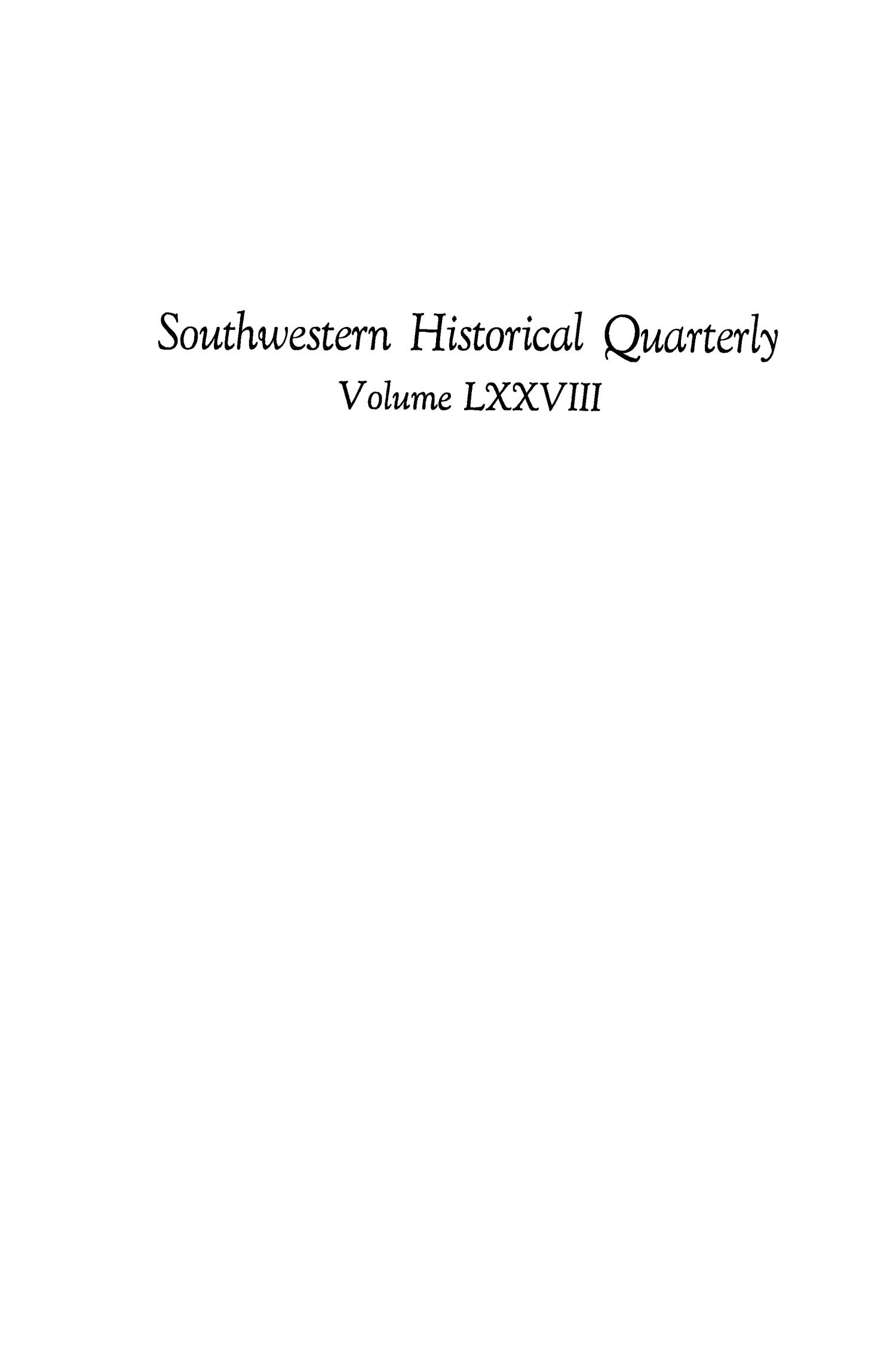 The Southwestern Historical Quarterly, Volume 78, July 1974 - April, 1975                                                                                                      None