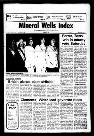 Mineral Wells Index (Mineral Wells, Tex.), Vol. 81, No. 295, Ed. 1 Sunday, May 2, 1982