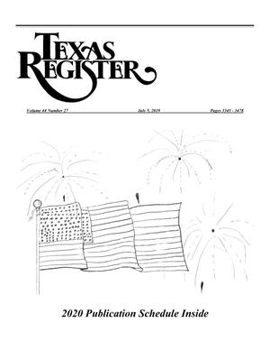 Primary view of object titled 'Texas Register, Volume 44, Number 27, Pages 3345-3478, July 5, 2019'.