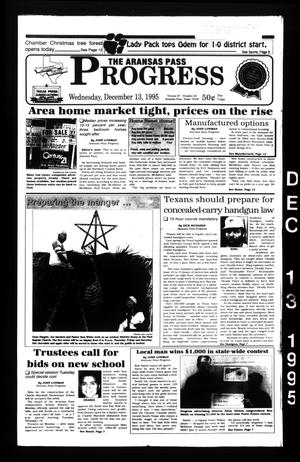 The Aransas Pass Progress (Aransas Pass, Tex.), Vol. 87, No. 40, Ed. 1 Wednesday, December 13, 1995