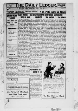 The Daily Ledger. (Ballinger, Tex.), Vol. 8, No. 319, Ed. 1 Monday, January 26, 1914