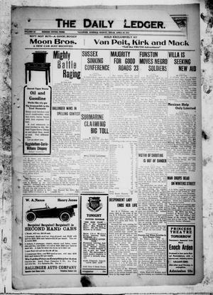 The Daily Ledger. (Ballinger, Tex.), Vol. 11, Ed. 1 Monday, April 10, 1916