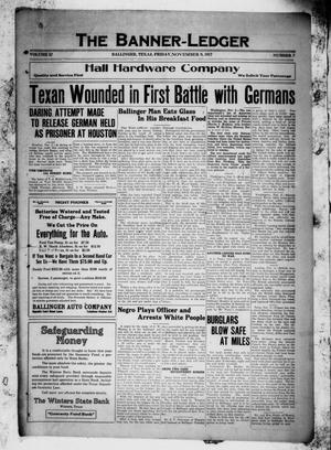 The Banner-Ledger (Ballinger, Tex.), Vol. 37, No. 7, Ed. 1 Friday, November 9, 1917