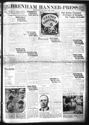 Primary view of Brenham Banner-Press (Brenham, Tex.), Vol. 47, No. 21, Ed. 1 Saturday, April 19, 1930