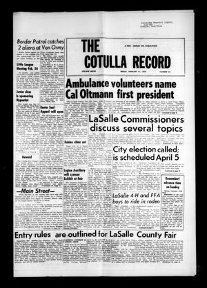 Primary view of object titled 'The Cotulla Record (Cotulla, Tex.), Vol. 77, No. 52, Ed. 1 Friday, February 21, 1975'.