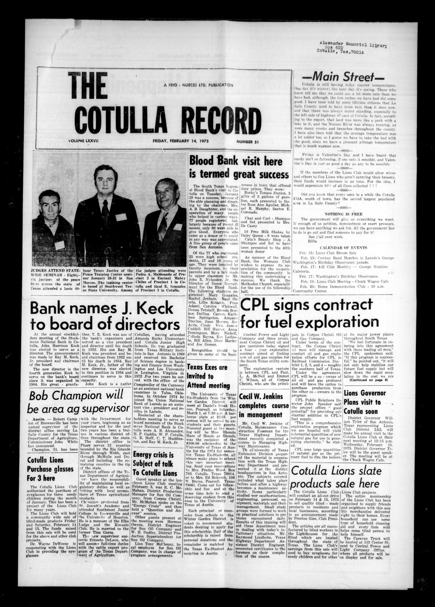 The Cotulla Record (Cotulla, Tex.), Vol. 77, No. 51, Ed. 1 Friday, February 14, 1975                                                                                                      [Sequence #]: 1 of 4