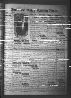 Primary view of Brenham Daily Banner-Press (Brenham, Tex.), Vol. 42, No. 289, Ed. 1 Saturday, March 6, 1926