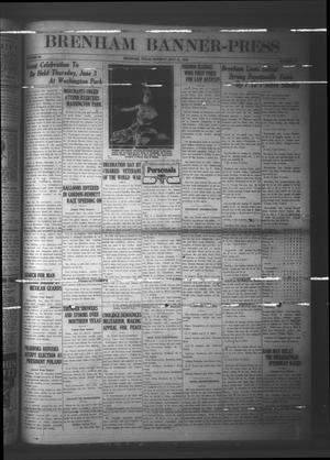 Primary view of Brenham Banner-Press (Brenham, Tex.), Vol. 43, No. 54, Ed. 1 Monday, May 31, 1926