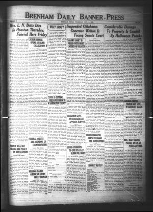Primary view of object titled 'Brenham Daily Banner-Press (Brenham, Tex.), Vol. 40, No. 185, Ed. 1 Thursday, November 1, 1923'.